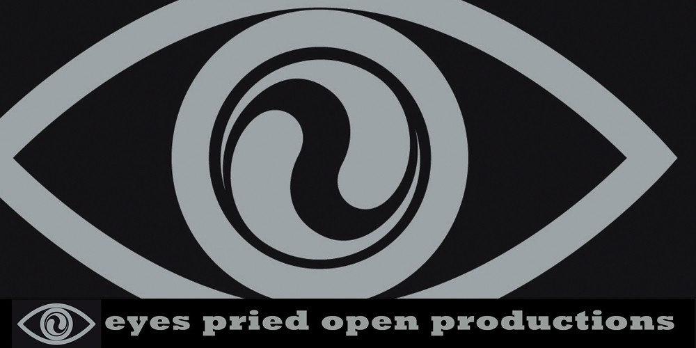 eyes pried open productions